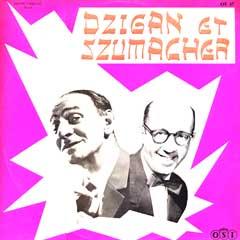Dzigan Et Schumacher
