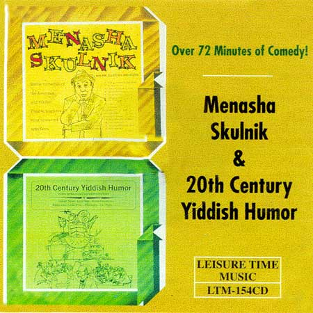 Menasha Skulnik & 20th Century Yiddish Humor