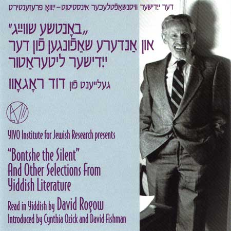 'Bontshe the Silent' and Other Selections from Yiddish Literature