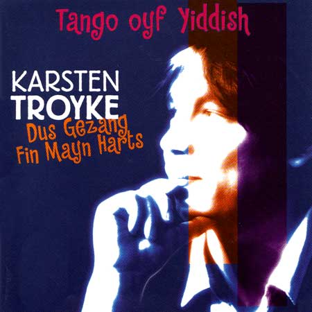 Dug Gezang Fin Mayn Harts: Tango Oyf Yiddish