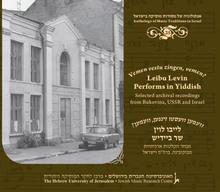 Vemen Vestu Zingen, Vemen? Leibu Levin Performs In Yiddish