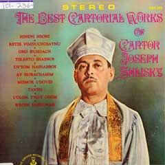 The Best Cantorial Works of Cantor Joseph Shlisky
